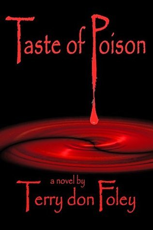 Taste of Poison (The Piri Aji Series #1)  by  Terry don Foley
