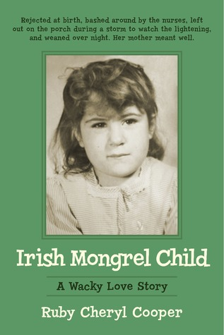 Irish Mongrel Child  by  Ruby Cooper