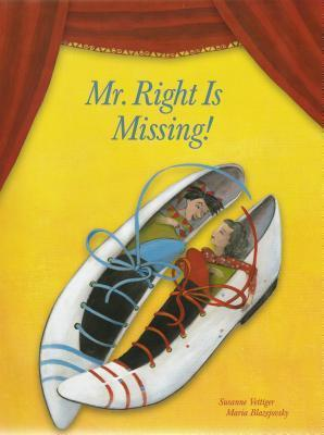 Mr. Right Is Missing!  by  Susanne Vettiger