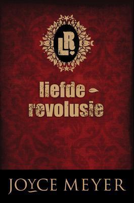 Liefde Revolusie Joyce Meyer