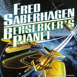 Berserkers Planet  by  Fred Saberhagen