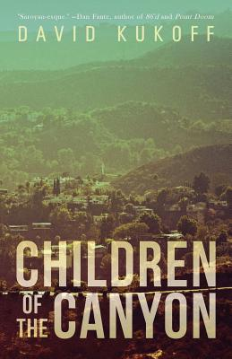 Children of the Canyon  by  David Kukoff
