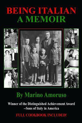 Being Italian: A Memoir  by  Marino Amoruso