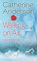 Walking on Air: A Valance Family Novel