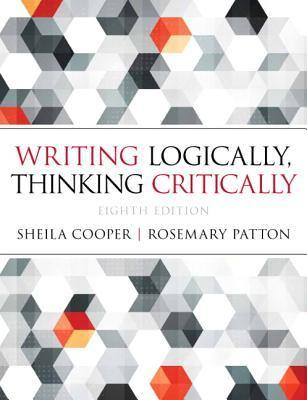 Writing Logically Thinking Critically Sheila Cooper