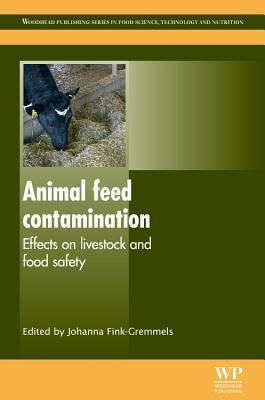 Animal Feed Contamination: Effects on Livestock and Food Safety Johanna Fink-Gremmels