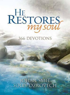 He Restores My Soul: 366 Devotions Solly Ozrovech