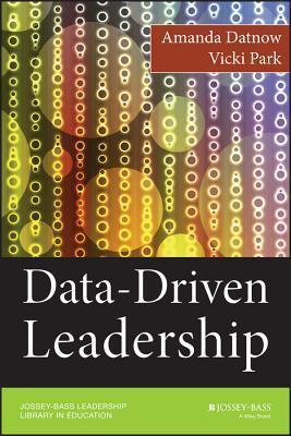 Data-Driven Leadership  by  Amanda Datnow