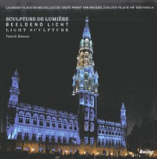 Grand-Place of Brussels: Light Sculptures Roel Jacobs