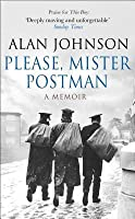 Please Mr Postman  by  Alan Johnson