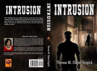 Intrusion  by  Theresa M. Odom-Surgick