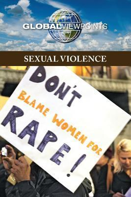 Sexual Violence  by  Gale Cengage Learning