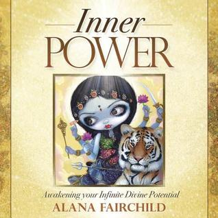 Inner Power: Awakening Your Infinite Divine Potential Alana Fairchild