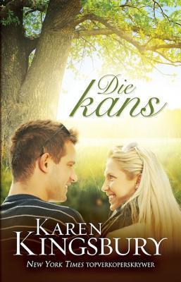 Die Kans Karen Kingsbury