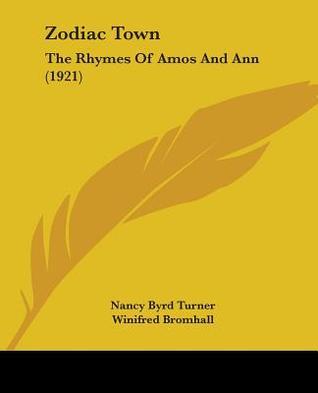 Zodiac Town: The Rhymes of Amos and Ann (1921) Nancy Byrd Turner