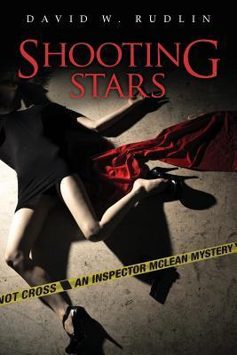 Shooting Stars: An Inspector McLean Mystery David W. Rudlin