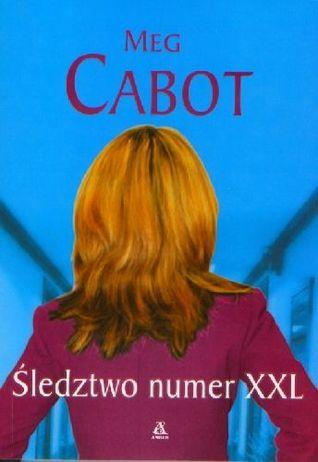 Śledztwo numer XXL Meg Cabot