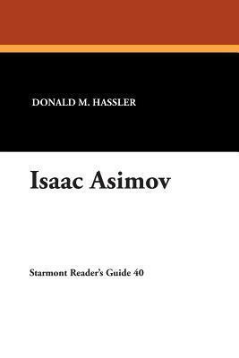 Isaac Asimov Donald M. Hassler
