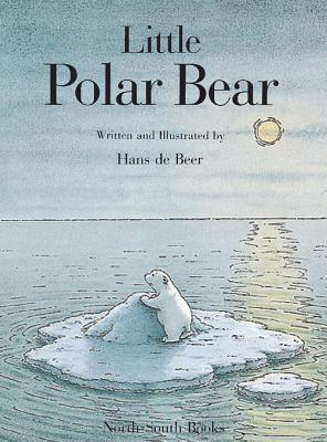 Little Polar Bear Board Book  by  Hans de Beer