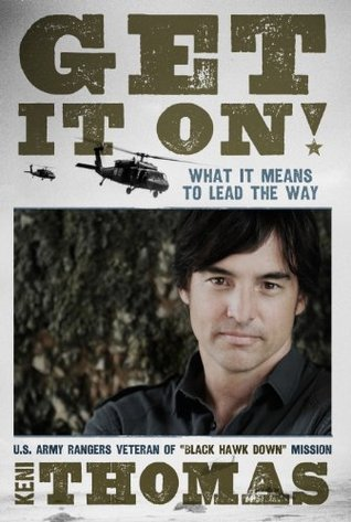 Get It On!: What It Means To Lead The Way  by  Keni Thomas