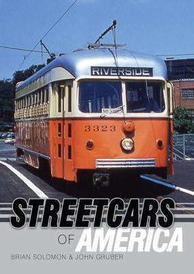 American Streetcars Brian Solomon