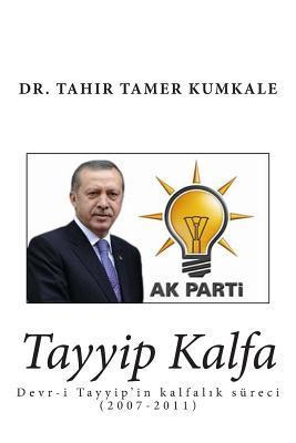 Tayyip Kalfa  by  Tahir Tamer Kumkale