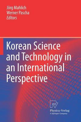 Korean Science and Technology in an International Perspective Jörg C. Mahlich