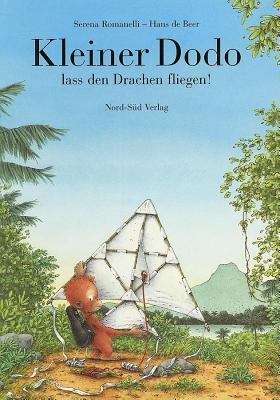Kleiner Dodo, Lass Den Drachen Fliegen!  by  Serena Romanelli