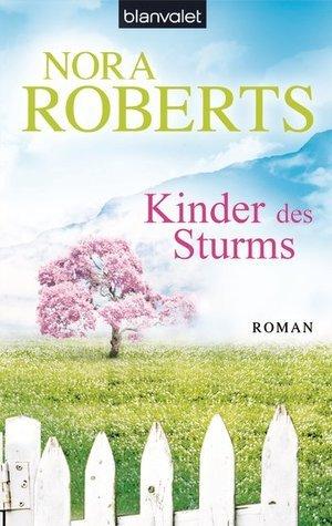 Kinder des Sturms Nora Roberts