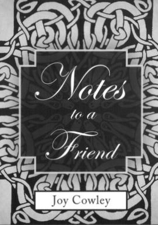 Notes to a Friend Joy Cowley