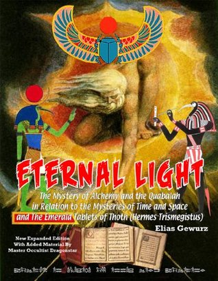 Eternal Light And The Emerald Tablets Of Thoth Timothy Green Beckley