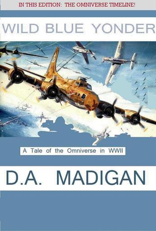 Wild Blue Yonder  by  D.A. Madigan