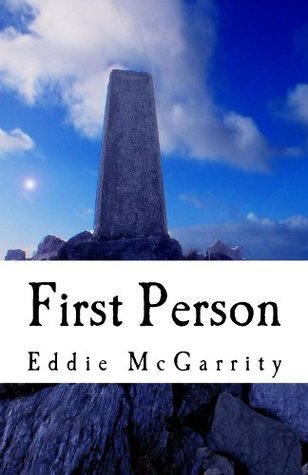 First Person  by  Eddie McGarrity