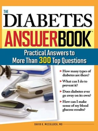 Diabetes Answer Book: Practical Answers to More Than 275 Top Questions David K. McCulloch