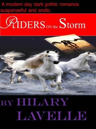 Riders On The Storm Hilary Lavelle