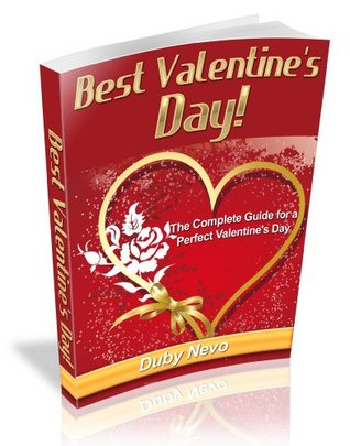 Best Valentines Day Comeplete Guide For a Perfect Valentines Day Duby Nevo