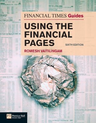 FT Guide to Using the Financial Pages Romesh Vaitilingam