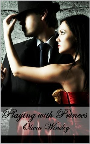 Playing with Princes (Billionaire, Brothers, BBW Erotic Romance)  by  Olivia Winsley