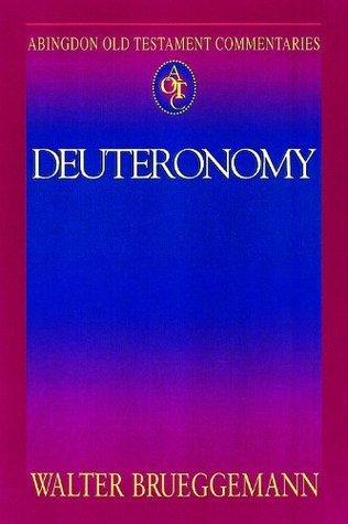 Abingdon Old Testament Commentaries | Deuteronomy Walter Brueggemann