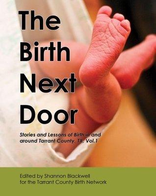 The Birth Next Door Shannon Blackwell