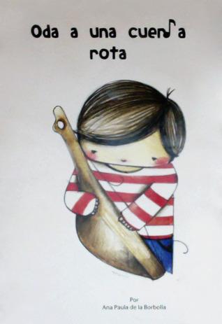 Oda a una cuerda rota Ana Paula De la Borbolla