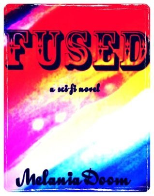 FUSED (The Lost Lands Series)  by  Melania Doom