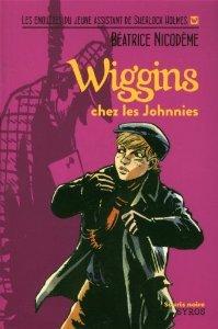 Wiggins chez les Johnnies (Wiggins, #5)  by  Béatrice Nicodème