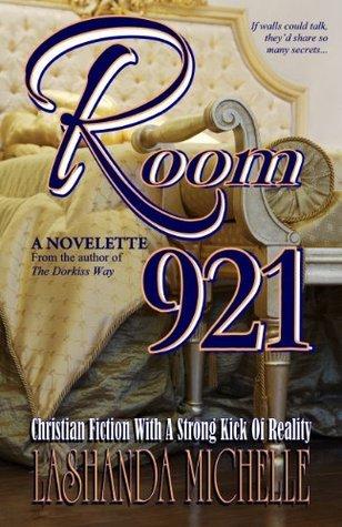 Room 921  by  Lashanda Michelle