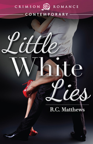 Little White Lies R.C. Matthews