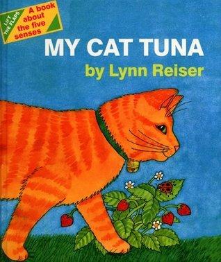 My Cat Tuna Lynn Reiser