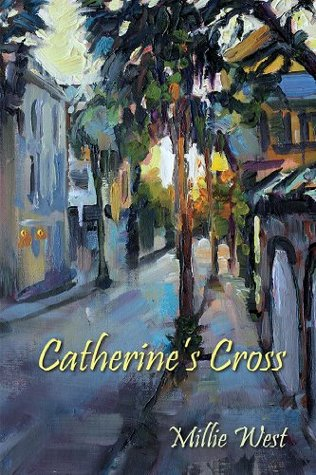 Catherines Cross  by  Millie West