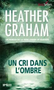 Un cri dans lombre (Krewe of Hunters, #5) Heather Graham