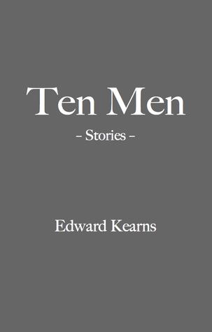 Ten Men Edward Kearns