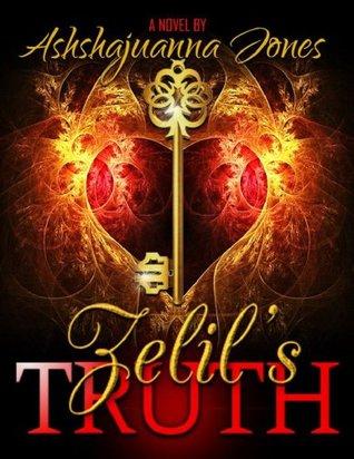 Zelils Truth  by  Ashshajuanna Jones